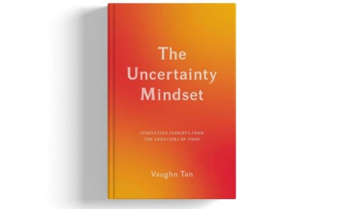 Photo of Vaughn Tan's book, The Uncertainty Mindset